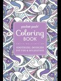 Pocket Posh Adult Coloring Book: Soothing Designs for Fun & Relaxation