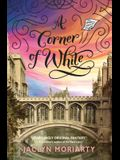 A Corner of White (the Colors of Madeleine, Book 1), 1