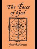 Faces of God: Canaanite Mythology as Hebrew Theology