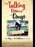 The Talking Drums of Congo