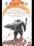 The Monster of Black Wind Mountain: A Story in Simplified Chinese and Pinyin, 1200 Word Vocabulary Level