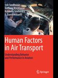 Human Factors in Air Transport: Understanding Behavior and Performance in Aviation
