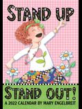 Mary Engelbreit's 2022 Monthly Pocket Planner Calendar: Stand Up Stand Out!