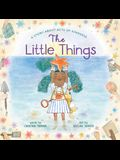 Little Things: A Story about Acts of Kindness