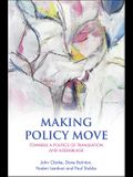 Making Policy Move: Towards a Politics of Translation and Assemblage