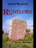 Runelore: The Magic, History, and Hidden Codes of the Runes