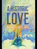 A Historic Love: An Inevitable Fate