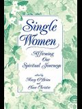 Single Women: Affirming Our Spiritual Journeys