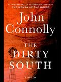 The Dirty South, Volume 18: A Thriller