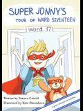 Super Jonny's Tour of Ward Seventeen.