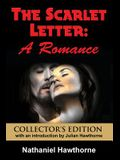 The Scarlet Letter: A Romance