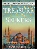 Treasure Seekers: (Transylvanian Trilogy Book 3)
