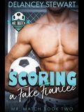 Scoring a Fake Fiancee