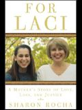For Laci: A Mother's Story of Love, Loss, & Justice