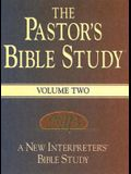 The Pastor's Bible Study(r) Volume Two: A New Interpreter's(r) Bible Study Resource