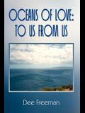 Oceans of Love: To Us From Us