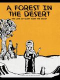 A Forest in the Desert: The Life of Saint John the Short