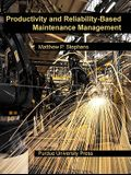 Productivity and Reliability-Based Maintenance Management