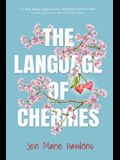 The Language of Cherries