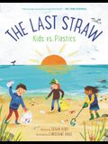 The Last Straw: Kids vs. Plastics