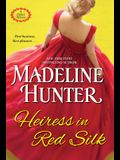 Heiress in Red Silk: An Entertaining Enemies to Lovers Regency Romance Novel