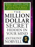 The Million Dollar Secret Hidden in Your Mind: Money Honors Fame