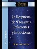 La Respuesta de Dios a Tus Relaciones y Emociones / God's Answers for Relationships and Passions