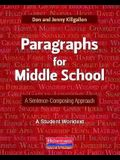 Paragraphs for Middle School: A Sentence-Composing Approach: A Student Worktext