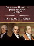The Federalist Papers Lib/E