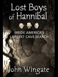 Lost Boys of Hannibal: Inside America's Largest Cave Search