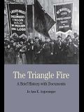 The Triangle Fire: A Brief History with Documents