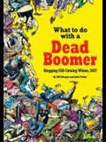 What to do with a Dead Boomer