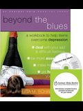 Beyond the Blues: A Workbook to Help Teens Overcome Depression [With CDROM]