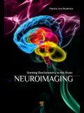 Neuroimaging: Sensing Biochemistry in the Brain