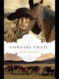 Cowgirl Trail (The Texas Trail Series)