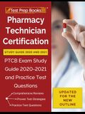 Pharmacy Technician Certification Study Guide 2020 and 2021: PTCB Exam Study Guide 2020-2021 and Practice Test Questions [Updated for the New Outline]