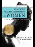 Advanced Health Assessment of Women, Third Edition: Clinical Skills and Procedures