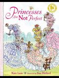 Princesses Are Not Perfect. Kate Lum
