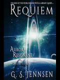 Requiem: Aurora Resonant Book Three