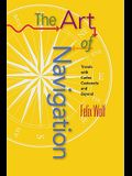 Art of Navigation: Travels with Carlos Castaneda and Beyond