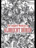 The Complete Woodcuts of Albrecht Dürer