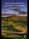 The Evolution of Cognitive Behavior Therapy: A Personal and Professional Journey with Don Meichenbaum