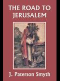When the Christ Came-The Road to Jerusalem (Yesterday's Classics)