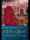 India Gray: Historical Fiction