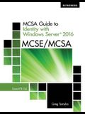 McSa Guide to Identify with Windows Server 2016, Exam 70-742, Loose-Leaf Version