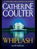 Whiplash (An FBI Thriller)