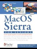 Macos Sierra for Seniors: The Perfect Computer Book for People Who Want to Work with Macos Sierra