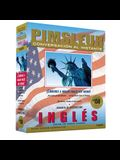 Instant Conversation English for Spanish, Volume 1: Learn to Speak and Understand English for Spanish with Pimsleur Language Programs