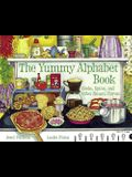 The Yummy Alphabet Book: Herbs, Spices, and Other Natural Flavors