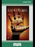 Case for Christ: A Journalists Personal Investigation of the Evidence for Jesus (16pt Large Print Edition)